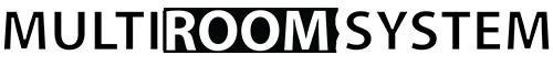MULTIROOM SYSTEM – OFFICIAL WEBSITE